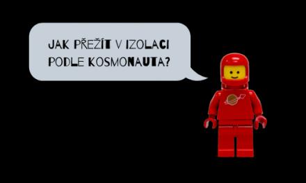 Rady astronautů pro život v izolaci